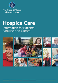 Hospice Care leaflet containing information for patients, families and carers. Advice and support provided by The Prince & Princess of Wales Hospice Glasgow