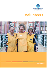 Volunteers leaflet containing useful information about why people volunteer, some hints and tips to volunteer and why you should volunteer for The Prince & Princess of Wales Hospice in Glasgow